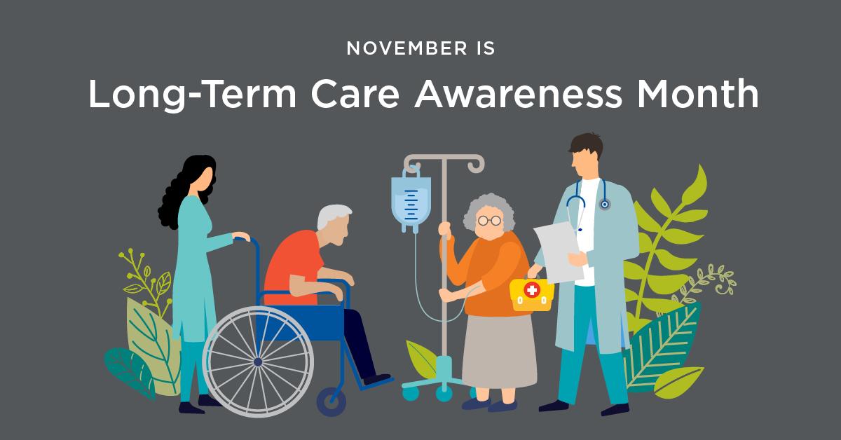 November is LTC Awareness Month