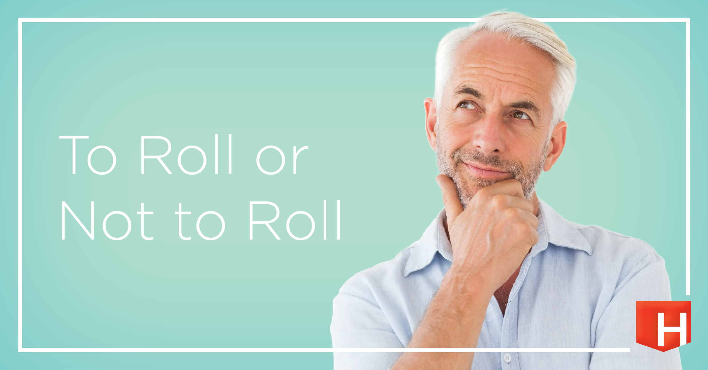 To Roll Or Not To Roll Social Graphic